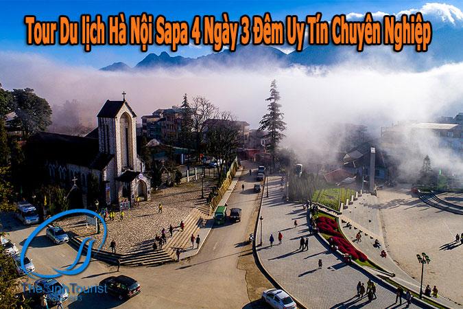 Tour Du lịch Hà Nội Sapa 4 Ngày 3 Đêm Uy Tín Chuyên Nghiệp